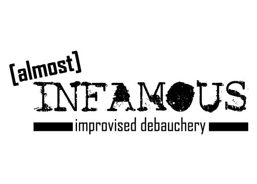 Almost InFamous-Improvised Debauchery