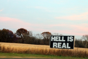 Hell is real sign in IN on 65