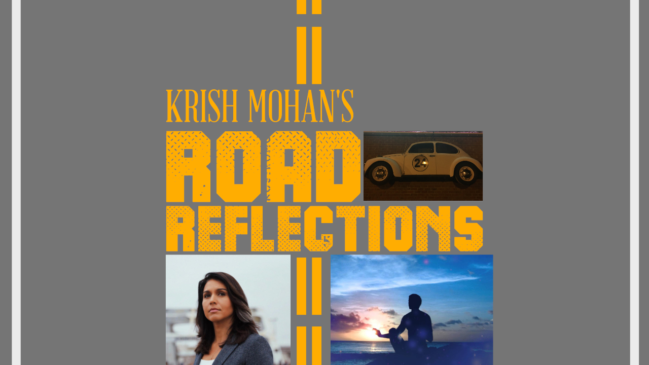 Road Reflections #58 – The Benefits of Stoicism + Tulsi Gabbard Sues Hillary For Defamation!
