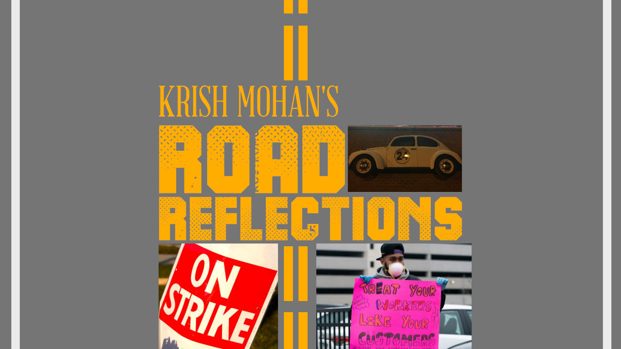 Essential Workers Are Going On Strike! [Road Reflections]